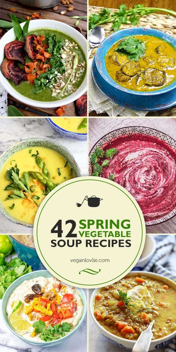 42 Spring Vegetable Soup Recipes Roundup, Vegan Soup Recipes