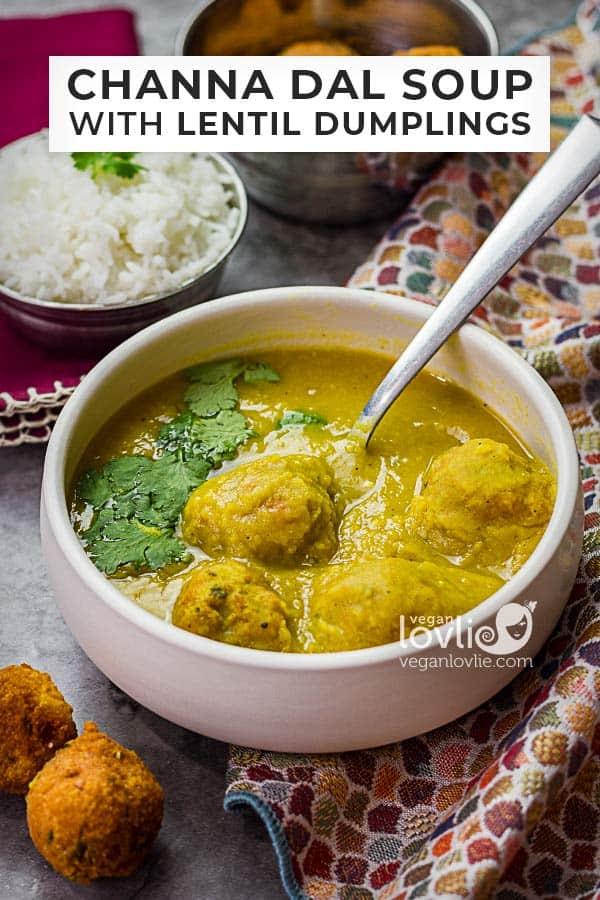 channa dal soup with lentil dumplings or dal fritters