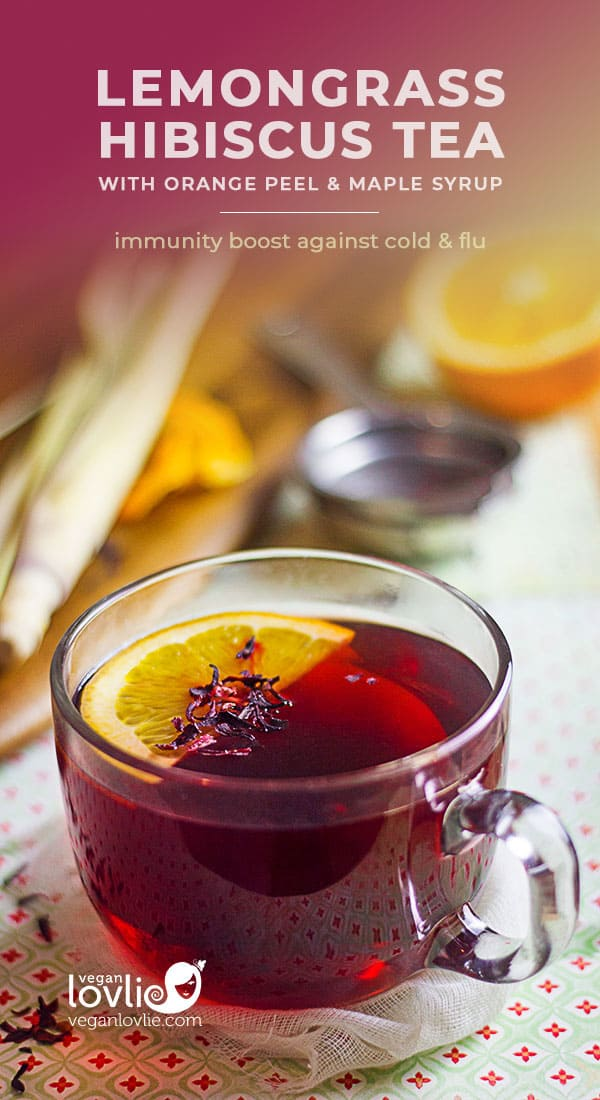 lemongrass hibiscus tea with orange peel and maple syrup