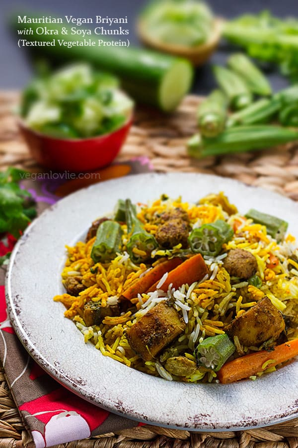 Mauritian Vegan Briyani with Okra and Soya Chunks (Textured Vegetable Protein), Vegetable Biryani recipe