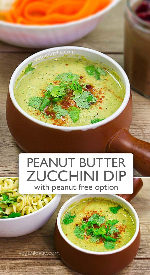 Peanut Butter Zucchini Dip with peanut-free option #veganlovlie