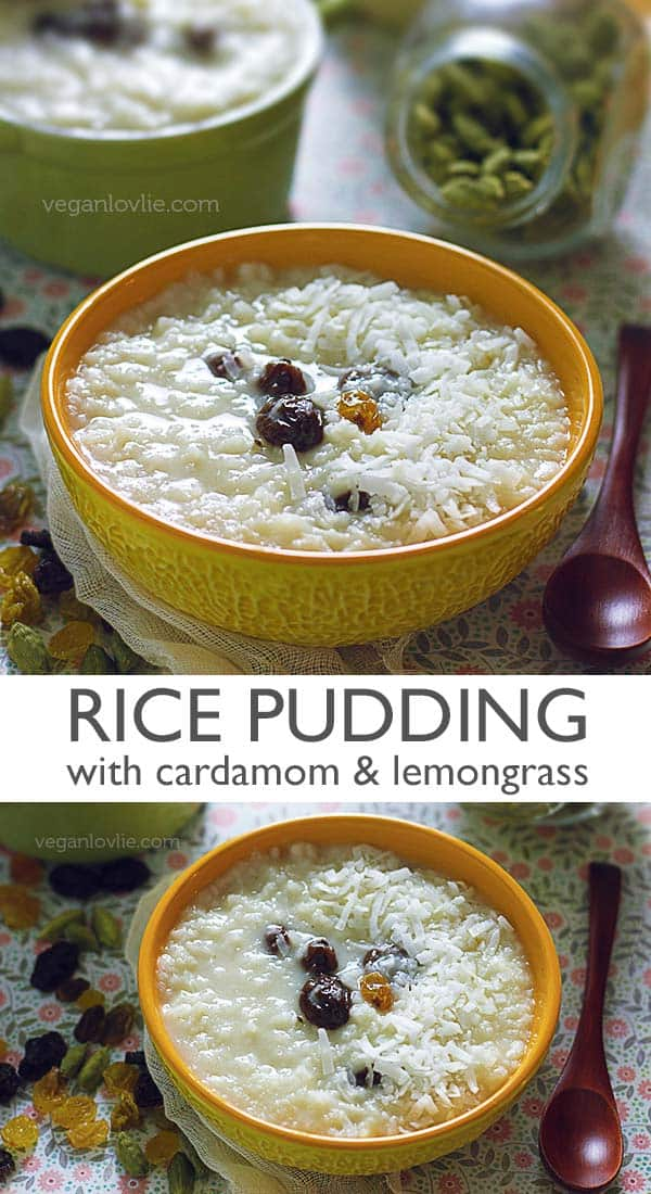 rice pudding recipe with lemongrass and cardamom, vegan rice kheer recipe