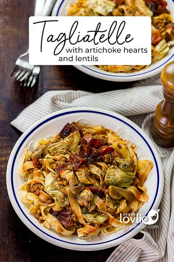Tagliatelle Pasta with Artichoke Hearts and Lentils