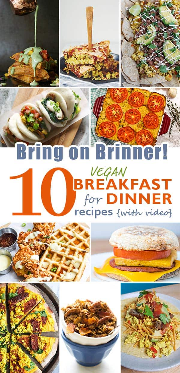 vegan breakfast recipes, vegan dinner recipes, vegan brinner recipes